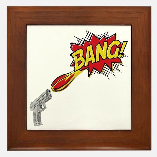 Bang! Gun Shot Framed Tile