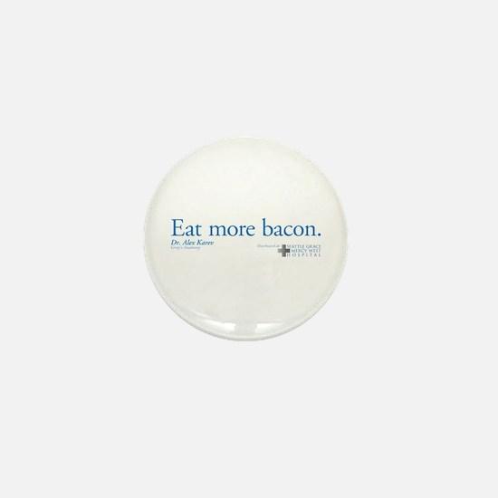 Eat More Bacon Mini Button