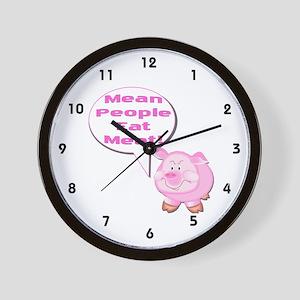 Mean People Eat Meat! Pig Wall Clock