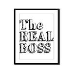 The Real Boss (2) Framed Panel Print