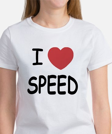 I love speed Women's T-Shirt