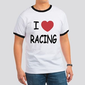 I love racing Ringer T