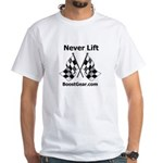 BoostGear.com Never Lift White T-Shirt
