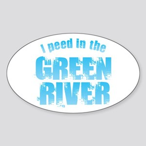 I Peed in the Green River Sticker