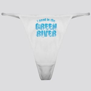 I Peed in the Green River Classic Thong
