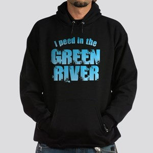 I Peed in the Green River Sweatshirt