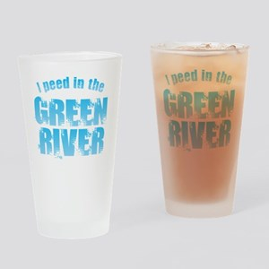 I Peed in the Green River Drinking Glass
