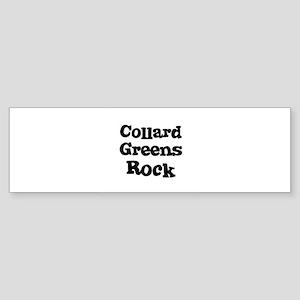 Collard Greens Rock Bumper Sticker