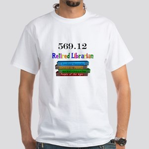 Retired Occupations White T-Shirt