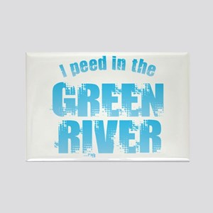 I Peed in the Green River Magnets