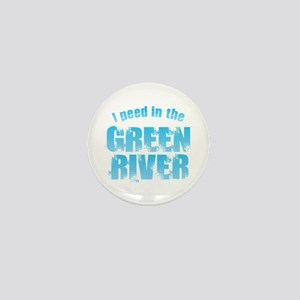 I Peed in the Green River Mini Button