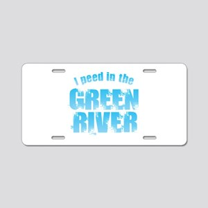 I Peed in the Green River Aluminum License Plate