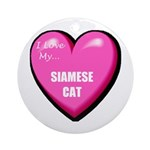 I Love My Siamese Cat Ornament (Round)