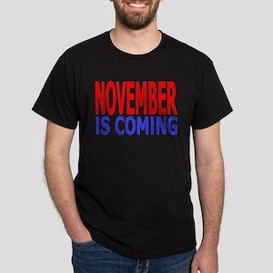 November Is Coming Dark T-Shirt