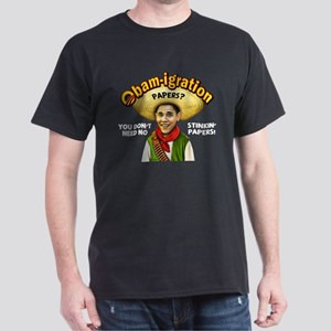 Obam-igration No Stinkin' Papers Dark T-Shirt
