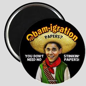 """Obam-igration No Stinkin' Papers 2.25"""" Magnet (10"""