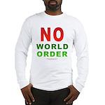 No World Order Long Sleeve T-Shirt