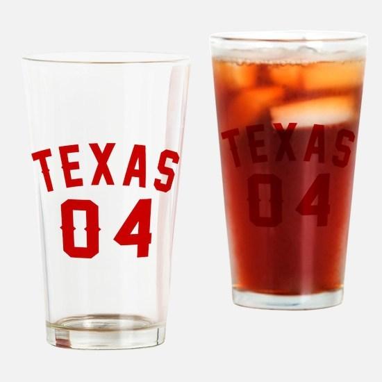 Texas 04 Birthday Designs Drinking Glass