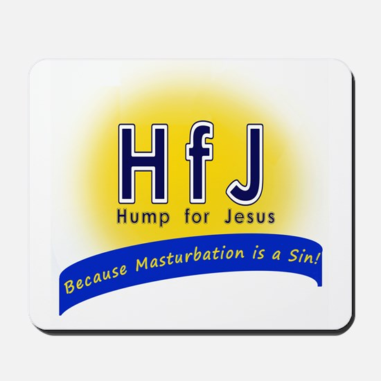 Hump for Jesus Mousepad