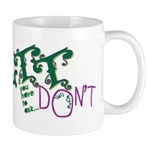 Don't Ask Don't Tell Mug