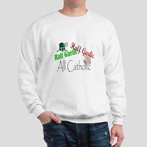 Half Gaelic Half Garlic Produ Sweatshirt