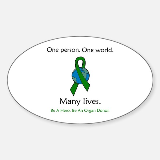 One Person. Many Lives. Oval Decal