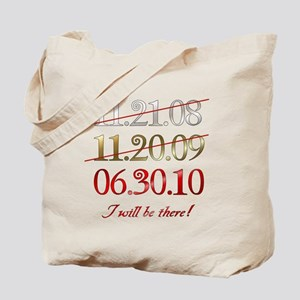 i will be there - dates Tote Bag
