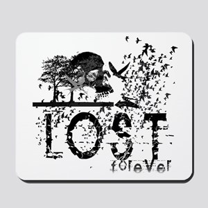 Lost Forever Mousepad