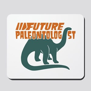 Future Paleontologist Mousepad