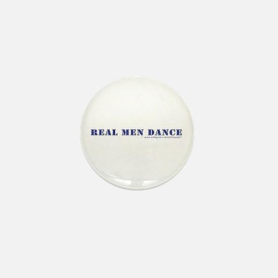 Real Men Dance Mini Button