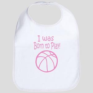 I was born to play (Pink) Bib