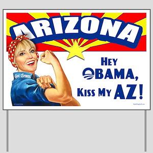 Kiss My AZ Yard Sign