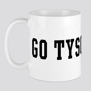 Go Tyson Mug