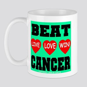 Beat Cancer! Live Love Win! Mug