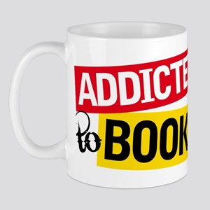 Funny Addicted To Books Mug