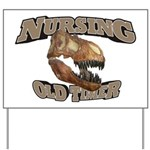 Nursing Old Timer Yard Sign
