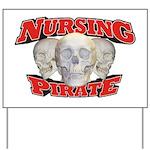 Nursing Pirate Yard Sign