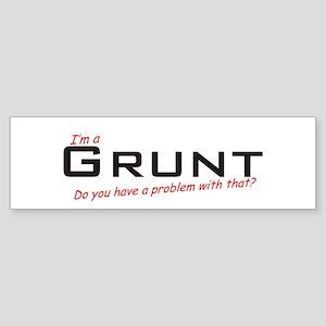 Grunt/Problem! Sticker (Bumper)