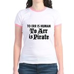 To Arr Is Pirate Jr. Ringer T-Shirt