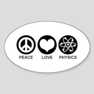 Peace Love Physics Sticker (Oval)