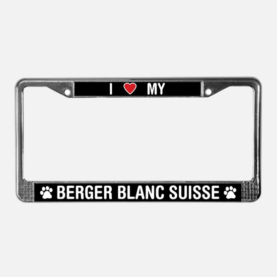 I Love My Berger Blanc Suisse License Plate Frame