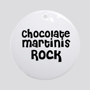 Chocolate Martinis Rock Ornament (Round)
