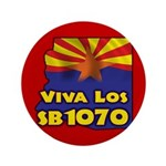"Viva Los SB1070 3.5"" Button (100 pack)"
