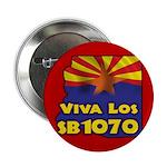 """Viva Los SB1070 2.25"""" Button"""