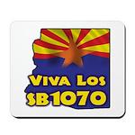 Viva Los SB1070 Mousepad