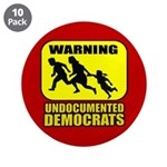 "Undocumented Democrats 3.5"" Button (10 pack)"