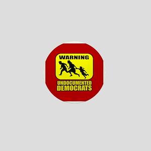 Undocumented Democrats Mini Button