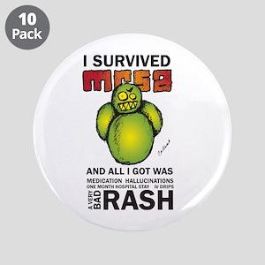 "Survived MRSA 3.5"" Button (10 pack)"
