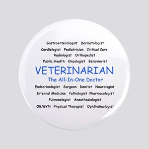 "Veterinarian TheAllInOneDoctor 3.5"" Button"
