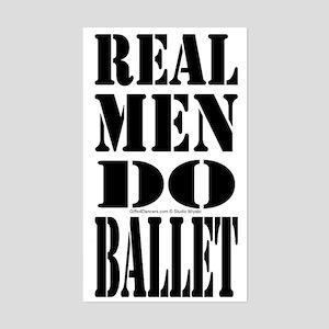 Real Men Do Ballet Sticker (Rectangle)